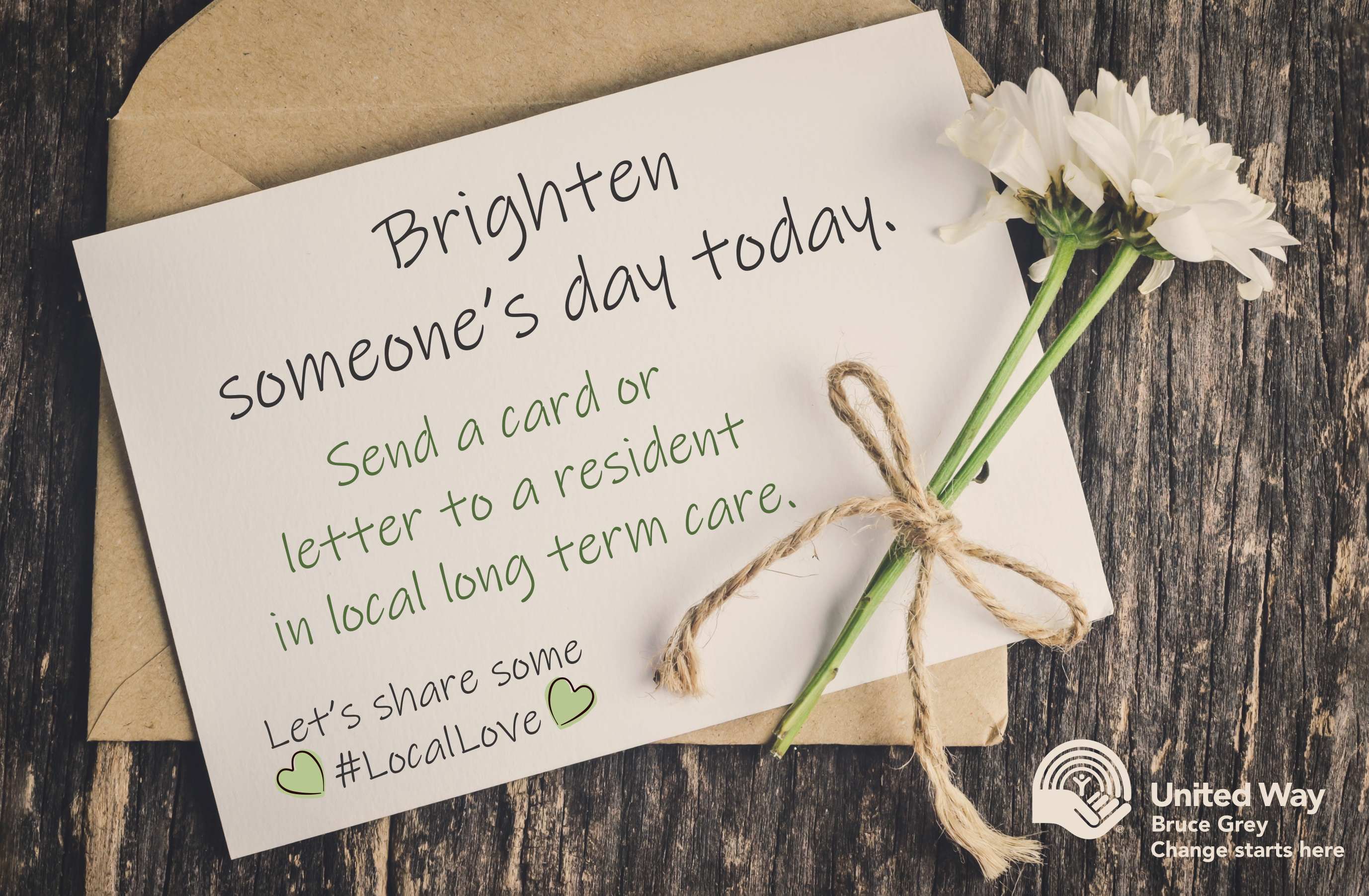 Brighten someone's day today. Send a card or letter to someone in long term care.